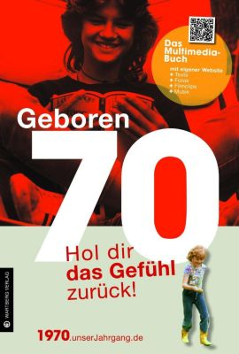Geboren 70 - Das Multimedia-Buch, Matthias Rickling, Katja Tornau