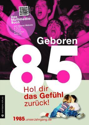 Geboren 85 - Das Multimedia-Buch, Katrin Graf, Hendrik Zimmerjan