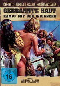 Gebrannte Haut - Kampf mit den Indianern