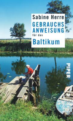 Gebrauchsanweisung für das Baltikum, Sabine Herre