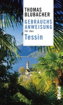 Gebrauchsanweisung für das Tessin - Thomas Blubacher |