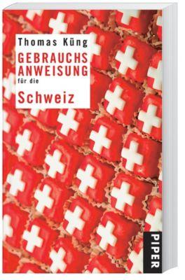 Gebrauchsanweisung für die Schweiz, Thomas Küng