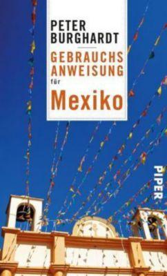 Gebrauchsanweisung für Mexiko, Peter Burghardt