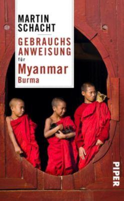 Gebrauchsanweisung für Myanmar · Burma, Martin Schacht