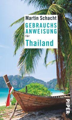 Gebrauchsanweisung für Thailand, Martin Schacht
