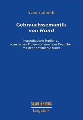Gebrauchssemantik von Hand, Sven Staffeldt