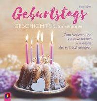 Geburtstagsgeschichten für Senioren, Birgit Ebbert