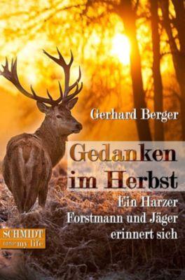 Gedanken im Herbst, Gerhard Berger