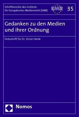 Gedanken zu den Medien und ihrer Ordnung, Institut für Europäisches Medienrecht (EMR)