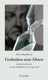 Gedanken zum Altern, Hans-Jürg Braun