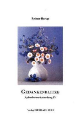 Gedankenblitze - Reimar Hartge  