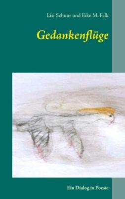 Gedankenflüge, Eike M. Falk, Lisi Schuur