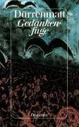 Gedankenfuge - Friedrich Dürrenmatt |