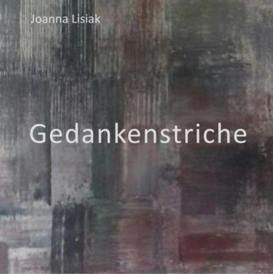 Gedankenstriche, Joanna Lisiak