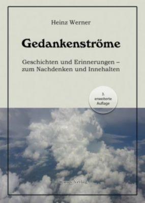 Gedankenströme, Heinz Werner