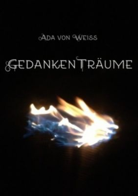 GedankenTräume, Ada von Weiss