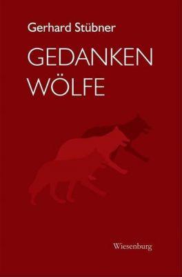 GEDANKENWÖLFE - Gerhard Stübner pdf epub