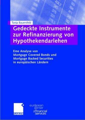 Gedeckte Instrumente zur Refinanzierung von Hypothekendarlehen, Tanja Bauersfeld