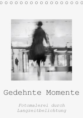 Gedehnte Momente (Tischkalender 2019 DIN A5 hoch), Kerstin Stolzenburg