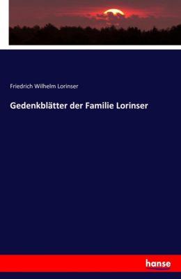 Gedenkblätter der Familie Lorinser, Friedrich Wilhelm Lorinser