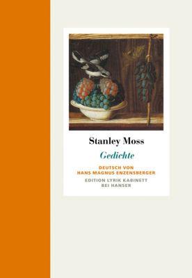 Gedichte, Stanley Moss