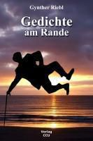 Gedichte am Rande, Gynther Riebl