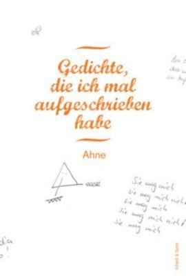 Gedichte, die ich mal aufgeschrieben habe, m. Audio-CD, Ahne