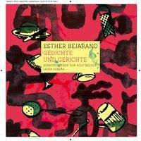 Gedichte & Gerichte, Esther Bejarano