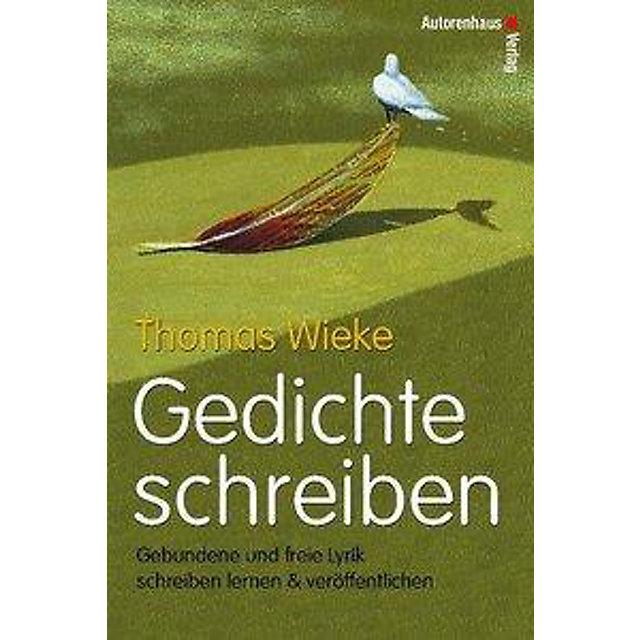 Gedichte Schreiben Buch Von Thomas Wieke Versandkostenfrei