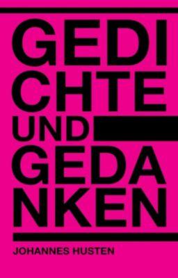 Gedichte und Gedanken, Johannes Husten