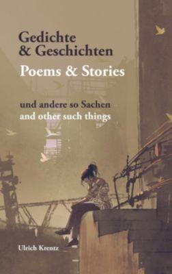 Gedichte und Geschichten, Ulrich Krentz