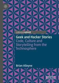 Geek and Hacker Stories, Brian Alleyne