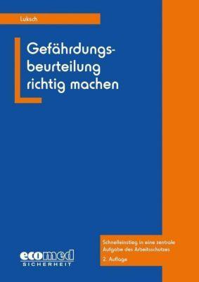 Gefährdungsbeurteilung richtig machen, Andreas Luksch