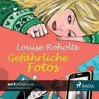 Gefährliche Fotos, MP3-CD, Louise Roholte