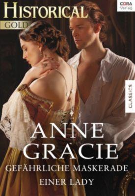 Gefährliche Maskerade einer Lady, Anne Gracie