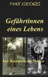 Gefährtinnen eines Lebens - Max Georg |