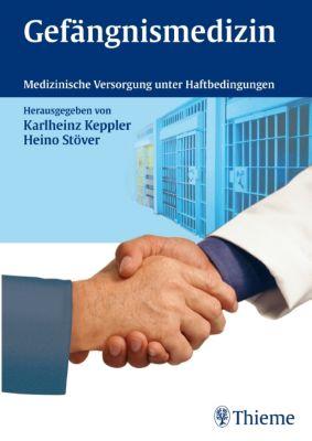 Gefängnismedizin, Keppler, Stöver