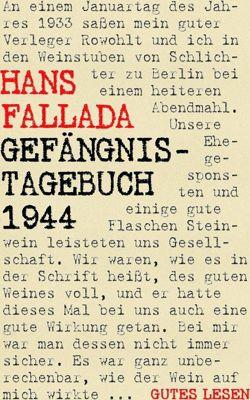 Gefängnistagebuch 1944, Hans Fallada