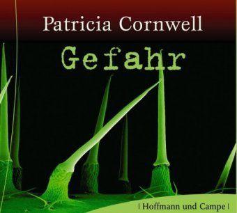 Gefahr, Hörbuch, Patricia Cornwell