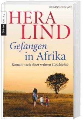 Gefangen in Afrika - Hera Lind |