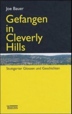 Gefangen in Cleverly Hills, Joe Bauer