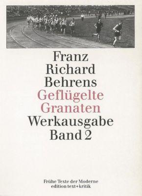 Geflügelte Granaten. Gedichte, Gedanken, Sportstrophen, Kriegsberichte, Feldtagebücher - Franz Richard Behrens pdf epub