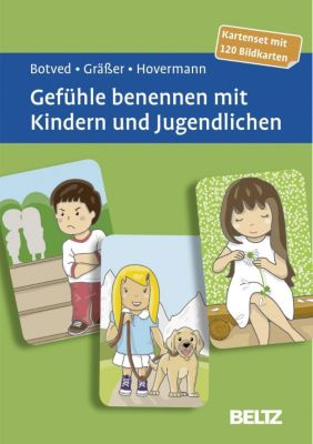 Gefühle benennen mit Kindern und Jugendlichen, Bildkarten, Annika Botved, Melanie Gräßer, Eike Hovermann