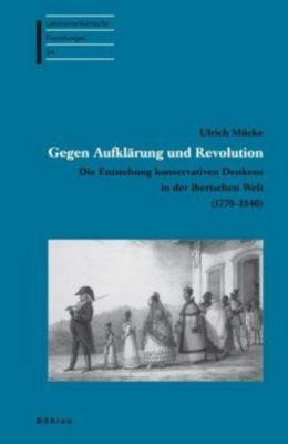 Gegen Aufklärung und Revolution, Ulrich Mücke