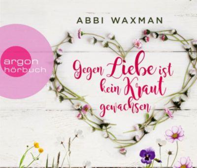 Gegen Liebe ist kein Kraut gewachsen, 5 Audio-CDs, Abbi Waxman