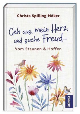 Geh aus, mein Herz, und suche Freud ..., Christa Spilling-Nöker