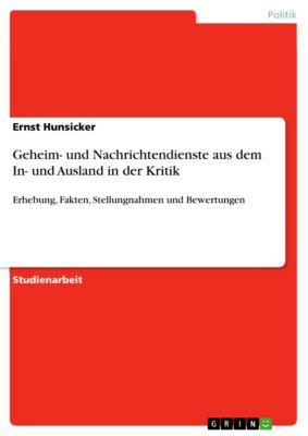 Geheim- und Nachrichtendienste aus dem In- und Ausland in der Kritik, Ernst Hunsicker