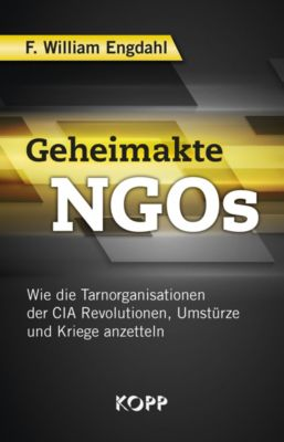 Geheimakte NGOs, F. William Engdahl