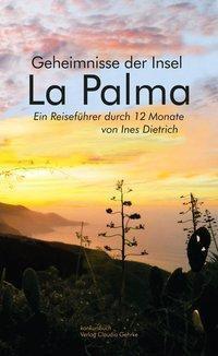 Geheimnisse der Insel La Palma - Ines Dietrich pdf epub