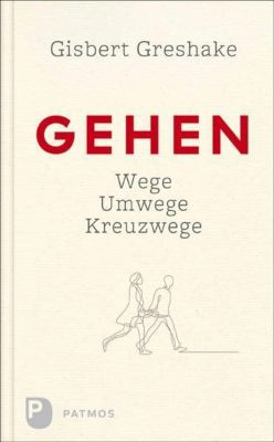 Gehen - Gisbert Greshake  